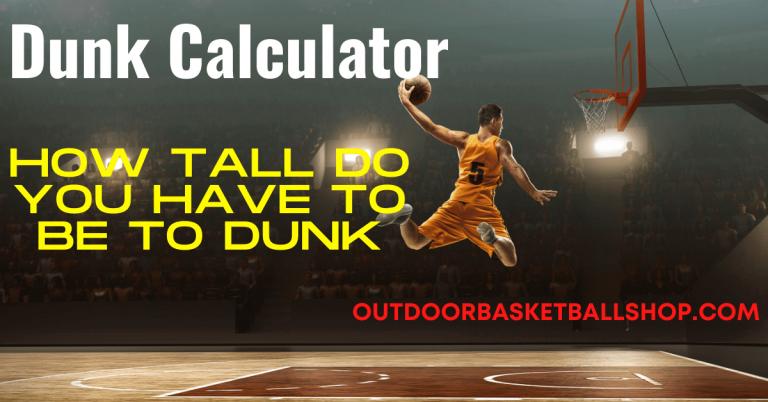 Dunk Calculator