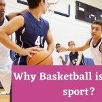 Basketball a good sport